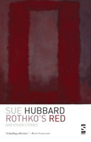 Sue Hubbard Novelist Rothko's Red