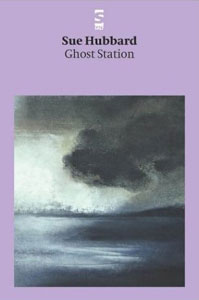 Sue Hubbard Poet Ghost Station