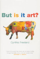 Sue Hubbard Critic Cynthia Freeland But Is It Art?