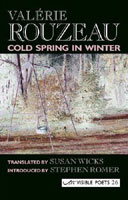 Sue Hubbard Critic Valerie Rouzeau Cold Spring in Winter