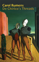 Sue Hubbard Critic Carol Rumens De Chirico's Threads