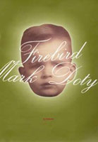 Sue Hubbard Critic Mark Doty Firebird A Memoir