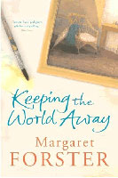 Sue Hubbard Critic Margaret Forster Keeping the World Away