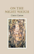 Sue Hubbard Critic Ciaran Carson On the Night Watch