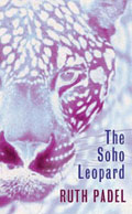 Sue Hubbard Art Critic The Soho Leopard by Ruth Padel